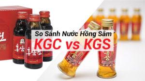 So Sánh Nước Hồng Sâm Hàn Quốc KGC Và KGS